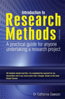Introduction to Research Methods : A Practical Guide for Anyone Undertaking a Research Project, Paperback