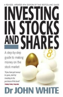 Investing in Stocks and Shares : A Step-by-step Guide to Making Money on the Stock Market, Paperback