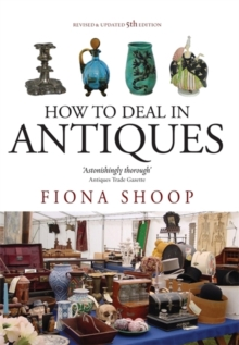 How to Deal in Antiques, Paperback