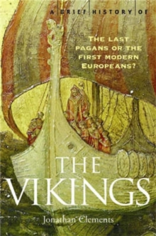 A Brief History of the Vikings, Paperback Book