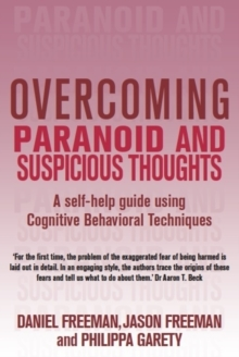Overcoming Paranoid and Suspicious Thoughts, Paperback Book