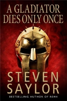 A Gladiator Dies Only Once, Paperback