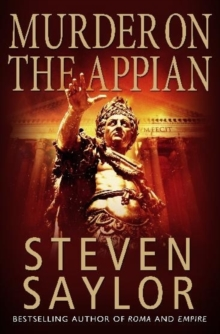 A Murder on the Appian Way : A Mystery of Ancient Rome, Paperback Book