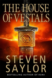 The House of the Vestals : Mysteries of Ancient Rome, Paperback Book