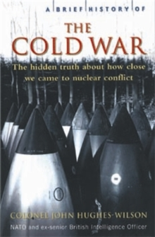 A Brief History of the Cold War, Paperback