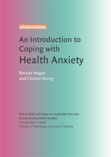 An Introduction to Coping with Health Anxiety : A Books on Prescription Title, Paperback