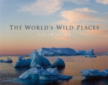The World's Wild Places, Hardback