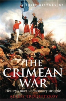 A Brief History of the Crimean War, Paperback Book