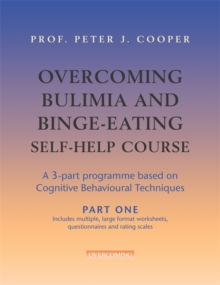 Overcoming Bulimia and Binge-eating Self-help Course : Part One, Paperback