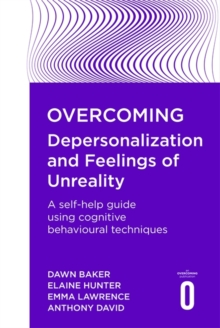 Overcoming Depersonalization and Feelings of Unreality, Paperback