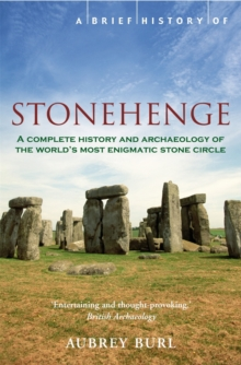 A Brief History of Stonehenge, Paperback