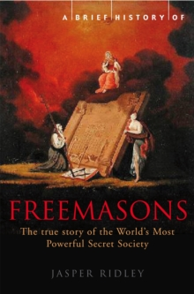 A Brief History of the Freemasons, Paperback