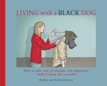Living with a Black Dog, Paperback
