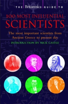 The Britannica Guide to 100 Most Influential Scientists, Paperback