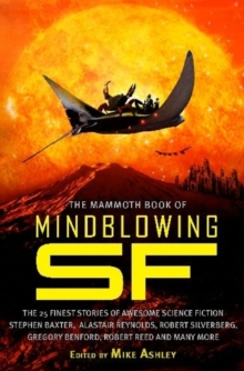 The Mammoth Book of Mindblowing Science Fiction, Paperback