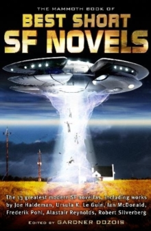 The Mammoth Book of the Best Short SF Novels, Paperback Book