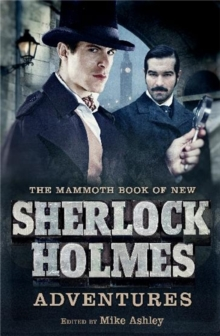 The Mammoth Book of New Sherlock Holmes Adventures, Paperback