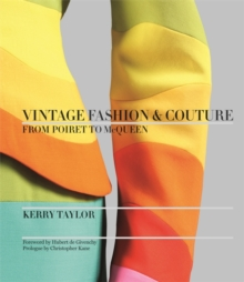 Vintage Fashion & Couture : from Poiret to McQueen, Hardback