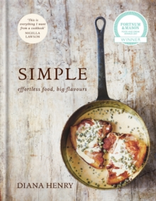 Simple : Effortless Food, Big Flavours, Hardback