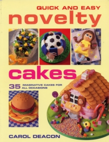 Quick and Easy Novelty Cakes, Paperback