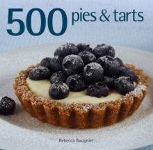 500 Pies and Tarts, Hardback Book