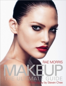 Makeup : The Ultimate Guide, Paperback