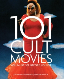 101 Cult Movies : You Must See Before You Die, Paperback