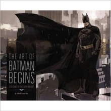 The Art of Batman Begins, Hardback