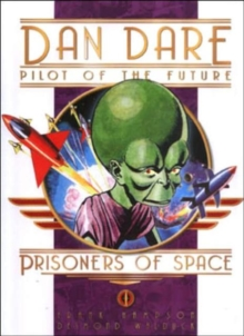 Classic Dan Dare : Prisoners of Space, Hardback