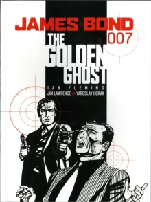 James Bond : Golden Ghost, Paperback Book