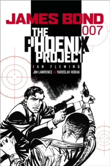 James Bond : Phoenix Project, Paperback