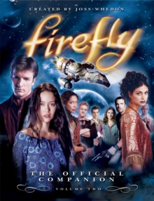 Firefly : The Official Companion v. 2, Paperback