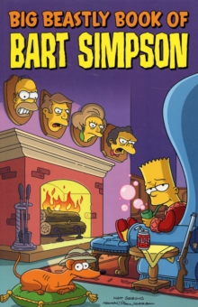 Simpsons Comics Presents the Big Beastly Book of Bart, Paperback Book