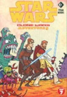 Star Wars - Clone Wars Adventures : v. 7, Paperback