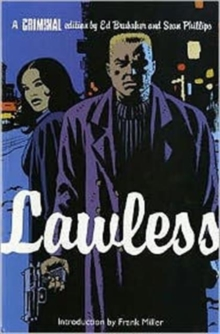 Criminal : Lawless v. 2, Paperback