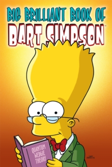 Simpsons Comics Presents the Big Brilliant Book of Bart, Paperback