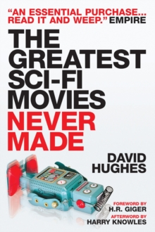 The Greatest Sci-Fi Movies Never Made, Paperback