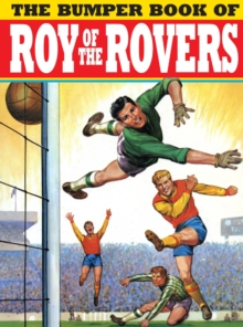 The Bumper Book of Roy of the Rovers, Hardback