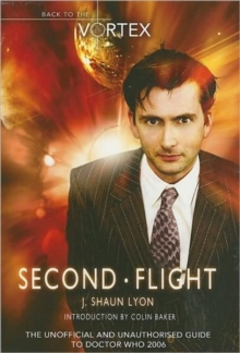 "Second Flight : Back to the Vortex II - The Unofficial and Unauthorised Guide to ""Doctor Who"", Paperback Book"