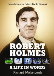Robert Holmes: a Life in Words, Paperback