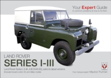 Land Rover Series I-III : Your Expert Guide to Common Problems & How to Fix Them, Paperback Book