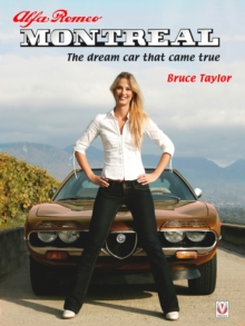 Alfa Romeo Montreal : The Dream Car That Came True, Hardback Book