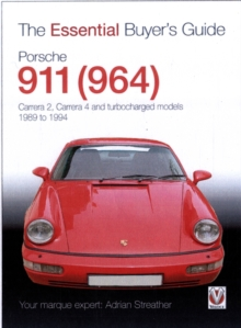 Porsche 911 (964) : Carrera 2, Carrera 4 and Turbocharged Models - Model Years 1989 to 1994, Paperback