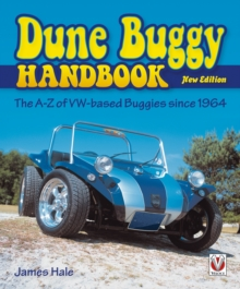 The Dune Buggy Handbook : The A-Z of VW-based Buggies Since 1964, Paperback