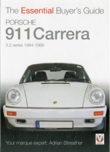 Porsche 911 Carrera 3.2 : Coupe, Targa, Cabriolet & Speedster: Model Years 1984 to 1989, Paperback