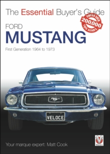 Ford Mustang - First Generation 1964 to 1973 : The Essential Buyer's Guide, Paperback