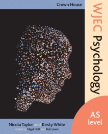 Crown House WJEC Psychology : AS Level, Paperback Book