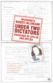 Under Two Dictators: Prisoner of Stalin and Hitler : With an Introduction by Nikolaus Wachsmann, Paperback Book