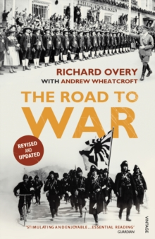 The Road to War : The Origins of World War II, Paperback Book