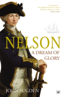 Nelson: A Dream of Glory, Paperback